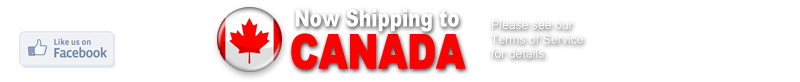 Now Shipping to Canada! Please see our Terms of Service for details.